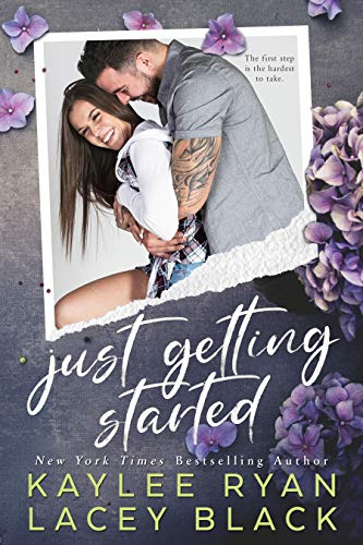Just Getting Started (Fair Lakes Book 2) Kaylee Ryan and Lacey Black
