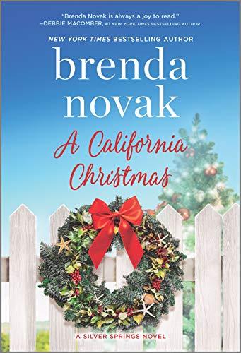 A California Christmas (Silver Springs Book 7) Brenda Novak