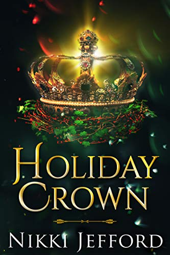 Holiday Crown (Royal Conquest Book 4)  Nikki Jefford