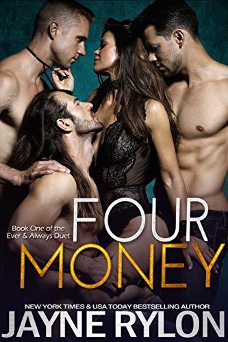 Four Money (Ever and Always Book 1) Jayne Rylon