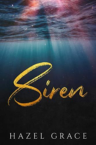 Siren: A Dark Retelling  Hazel Grace