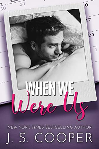 When We Were Us: A Dark Mafia Romance (Alpha Boyfriends Book 3) J. S. Cooper