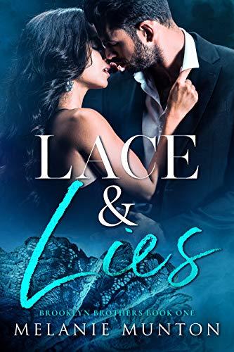 Lace and Lies (Brooklyn Brothers Book 1)  Melanie Munton