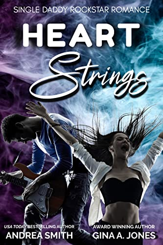 Wasted: A Single Daddy Rockstar Romance Andrea Smith and Gina A. Jones
