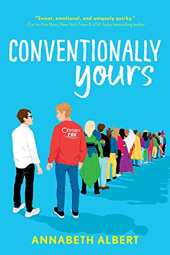 Conventionally Yours (True Colors Book 1)  Annabeth Albert