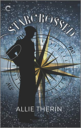 Starcrossed: A Paranormal Historical Romance (Magic in Manhattan Book 2)  Allie Therin