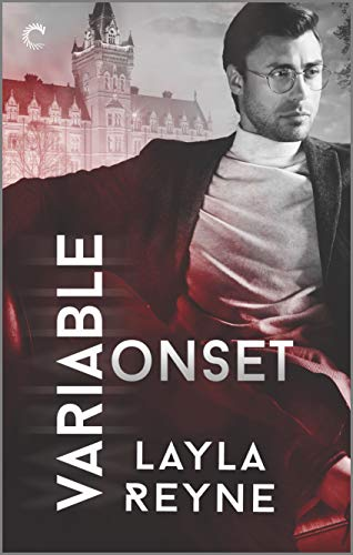 Variable Onset: A Gay Romantic Suspense  Layla Reyne