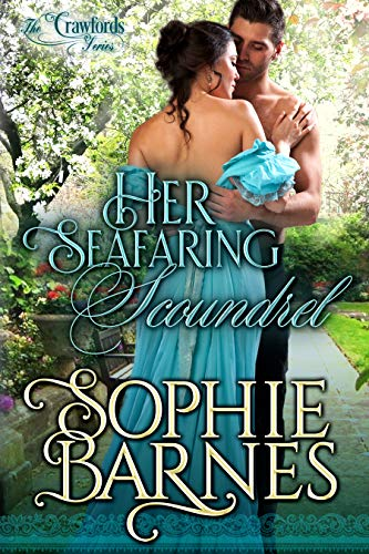 Her Seafaring Scoundrel (The Crawfords Book 3)  Sophie Barnes