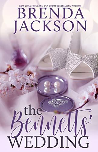 THE BENNETTS' WEDDING (BENNETT FAMILY SERIES Book 3  Brenda Jackson