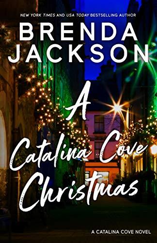 A CATALINA COVE CHRISTMAS ((Catalina Cove Series - Book 3.5))  Brenda Jackson