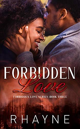 Forbidden Love (Forbidden Love Series Book 3) Stephanie P. Hendry
