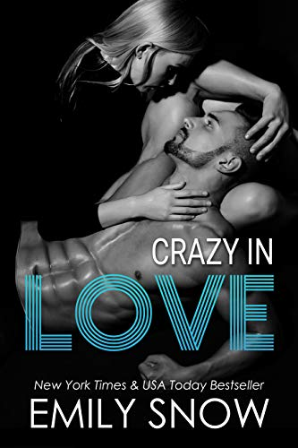 Crazy In Love (This Love Book 3)  Emily Snow