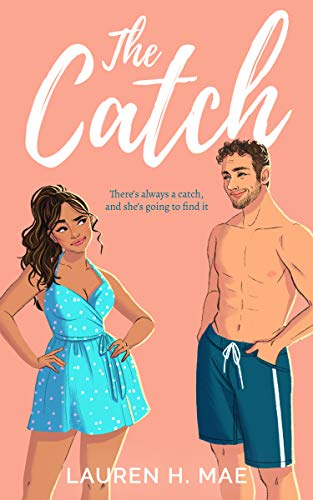 The Catch (Summer Nights Series Book 1)  Lauren H. Mae