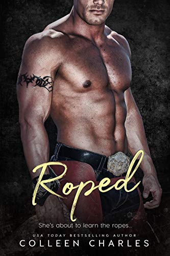 Roped (Taboo Tales Book 3) Colleen Charles