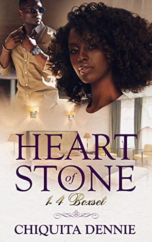 Heart of Stone Boxset 1-4  Chiquita Dennie