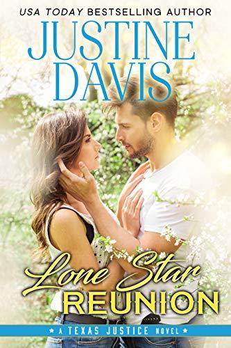 Lone Star Reunion (Texas Justice Book 4)  Justine Davis