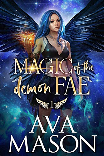 Magic of the Demon Fae: A Forbidden, Fated Mates PNR (Her Forbidden Monsters Book 1)  Ava Mason