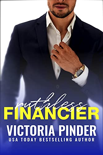 Ruthless Financier (Steel Series Book 3)  Victoria Pinder