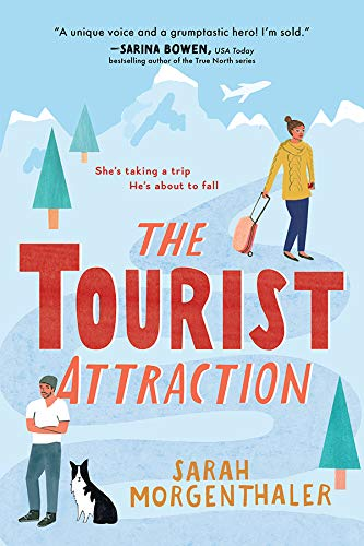 The Tourist Attraction (Moose Springs, Alaska Book 1)  Sarah Morgenthaler