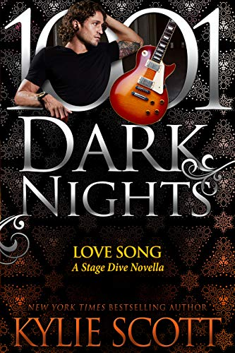 Love Song: A Stage Dive Novella Kylie Scott