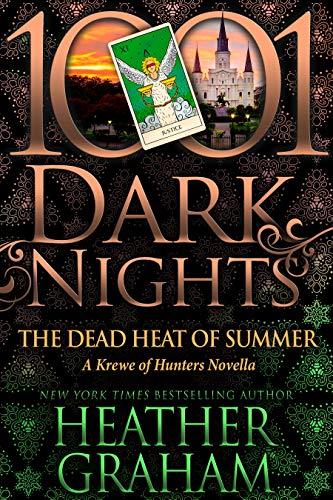 The Dead Heat of Summer: A Krewe of Hunters Novella Heather Graham