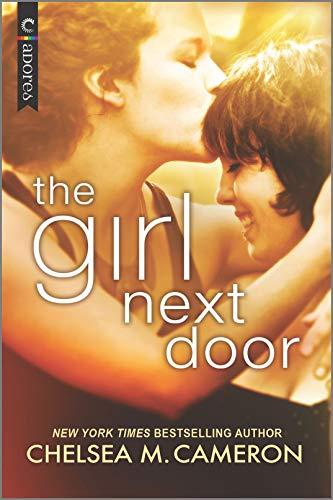 The Girl Next Door  Chelsea M. Cameron