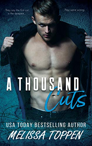 A Thousand Cuts (CELL BLOCK C)  Melissa Toppen