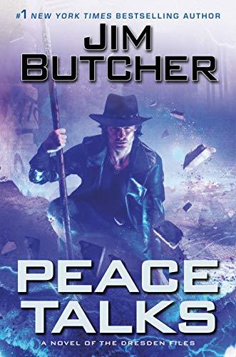 Peace Talks (Dresden Files Book 16) Jim Butcher