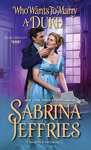Who Wants to Marry a Duke (Duke Dynasty Book 3) Sabrina Jeffries
