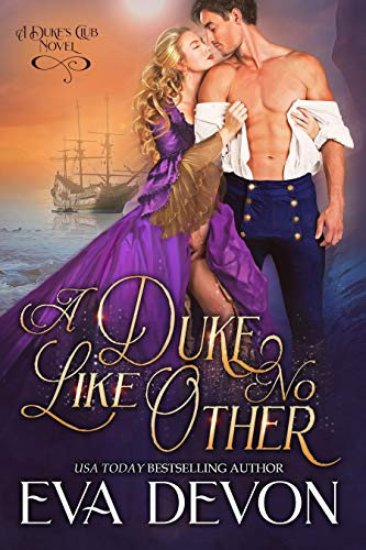 A Duke Like No Other (The Dukes' Club Book 12)  Eva Devon