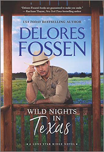 Wild Nights in Texas (Lone Star Ridge Book 3) Delores Fossen