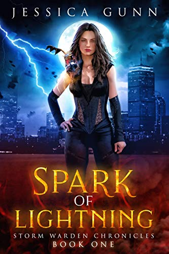 Spark of Lightning: Storm Warden Chronicles Book 1