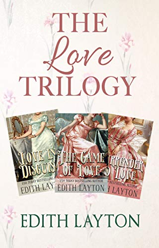 The Love Trilogy Edith Layton