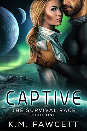 Captive (The Survival Race Book 1)  K.M. Fawcett