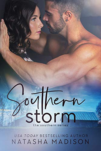 Southern Storm ( The Southern Series Book 3) (Souther Series)  Natasha Madison