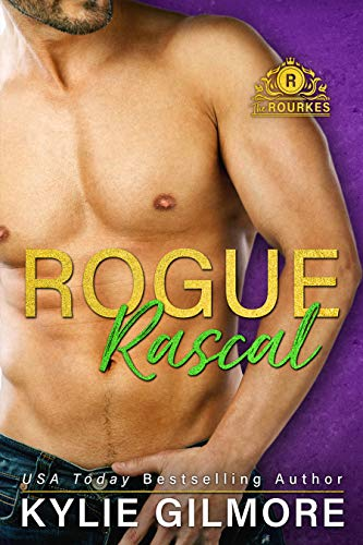 Rogue Rascal (The Rourkes, Book 9) Kylie Gilmore