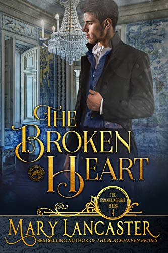 The Broken Heart (The Unmarriageable Series Book 4)  Mary Lancaster