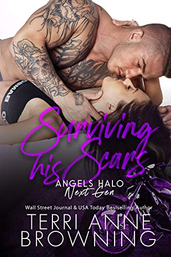 Surviving His Scars (Angels Halo MC Next Gen Book 4)  Terri Anne Browning