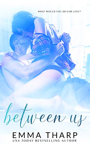 Between Us: A Vacation Romance (The Monroe Series Book 3) Emma Tharp