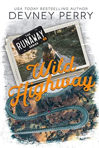 Wild Highway (Runaway Book 2)  Devney Perry
