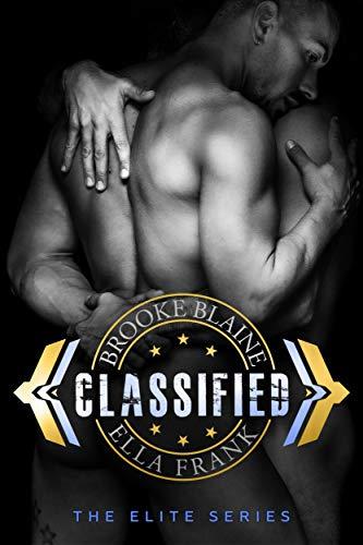 Classified (The Elite Book 3)  Brooke Blaine and Ella Frank