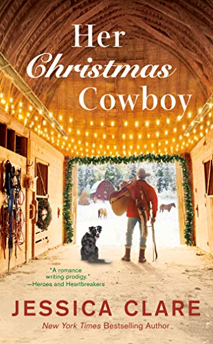 Her Christmas Cowboy (The Wyoming Cowboys Series Book 5) Jessica Clare