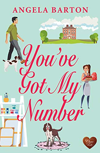 You've Got My Number: Warm your heart this winter with this uplifting and deliciously romantic story!  Angela Barton