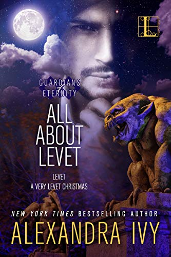 All About Levet (Guardians of Eternity) Alexandra Ivy