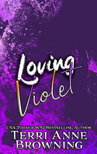 Loving Violet (Rockers' Legacy Book 4)  Terri Anne Browning