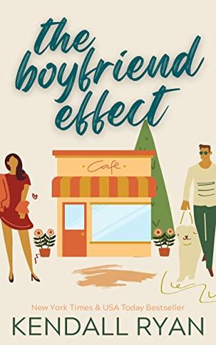 The Boyfriend Effect (Frisky Business Book 1) Kendall Ryan