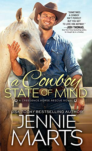 A Cowboy State of Mind (Creedence Horse Rescue Book 1)  Jennie Marts