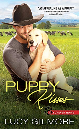 Puppy Kisses (Forever Home Book 3) Lucy Gilmore