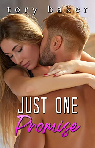 Just One Promise (The Carter Brothers Book 3)  Tory Baker