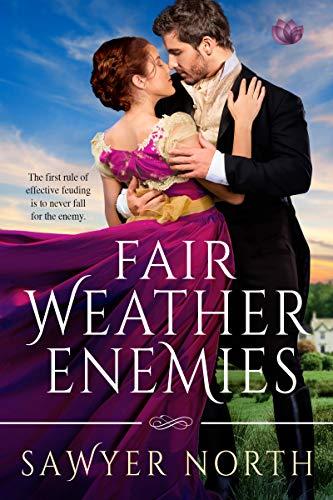 Fair Weather Enemies  Sawyer North